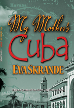 my_mothers_cuba_small