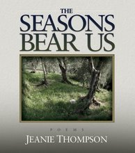 The Seasons Bear Us